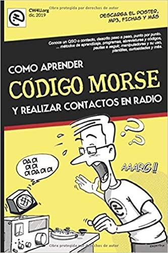 Como Aprender Codigo Morse y realizar contactos de radio EA7HYD